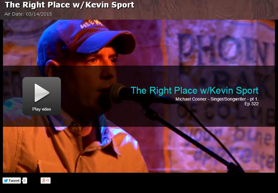 Country Music Artist Michael Cosner on The Right Place with Kevin Sport
